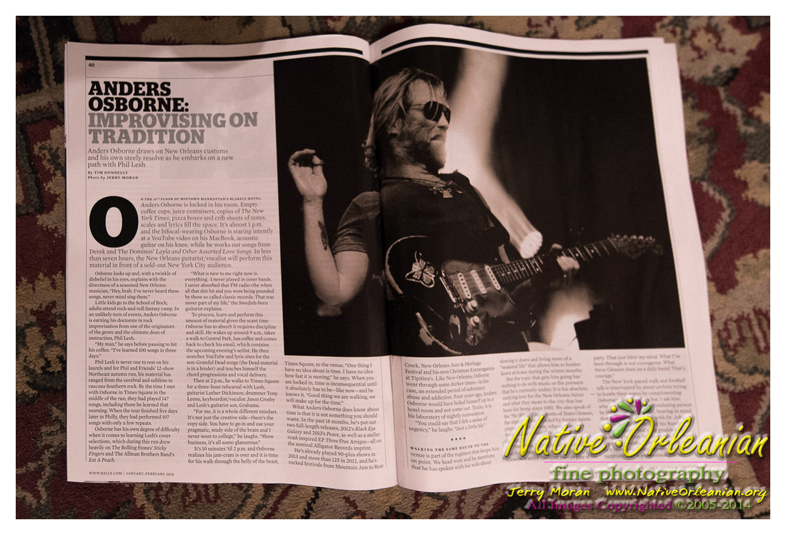relix_jan_feb_2014_anders_osborne_piece_jm_nofp_012714_001 ere is some of my work featuring my man Anders Osborne published in the January_February 2014 Issue of Relix Magazine. Big thanks to the author, Tim Donnelly, for writing a wonderful piece and in no uncertain terms requesting specifically that my work accompany his piece, Anders Osborne: Improvising on Tradition. Be sure to pick up a copy!!